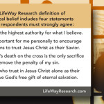 NAE, LifeWay Research publish evangelical beliefs research definition